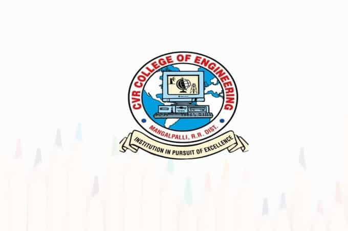 Cvr College Of Engineering Hyderabad